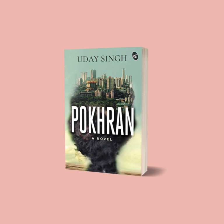 Pokhran: A Novel